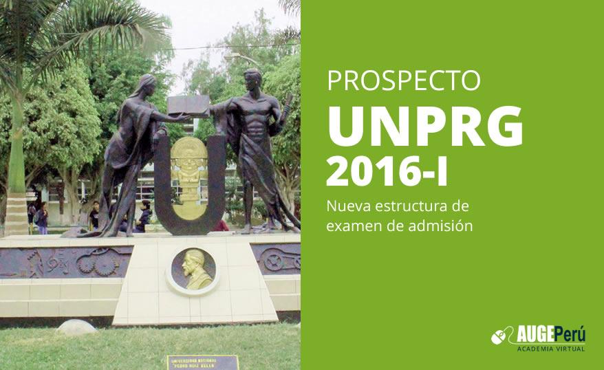 Prospecto 2016- UNPRG Nueva Estructura de Examen de Admisión